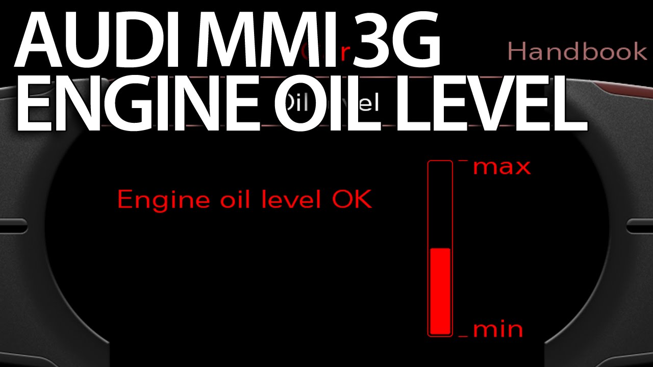 medium resolution of how to activate oil level gauge audi mmi 3g a1 a4 a5 a6 a7 a8 q3 q5 q7 youtube