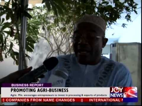 PROMOTING AGRI BUSINESS IN GHANA