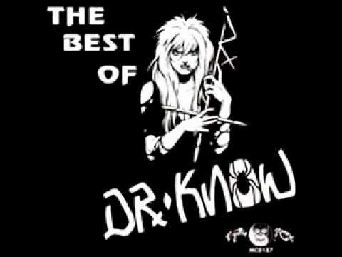 Dr. Know - What To Do