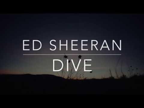 Ed Sheeran - Dive (Lyrics/Tradução/Legendado)(HQ)