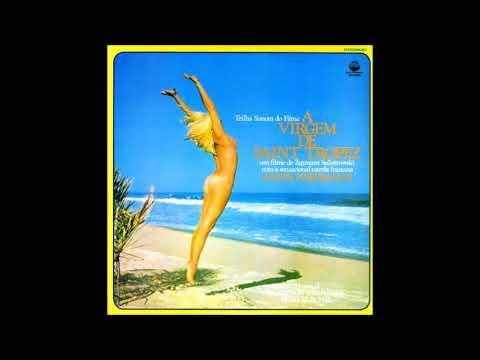 Hareton Salvanini – A Virgem De Saint Tropez (1974)
