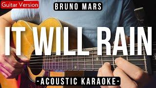 It Will Rain [Karaoke Acoustic] - Bruno Mars [Slow Version | HQ Audio]