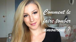 COMMENT LE FAIRE TOMBER AMOUREUX EN 6 CONSEILS ?