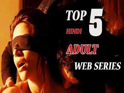 Top 5 Adult Web Series! Top 5 Hot Hindi Web Series List!!