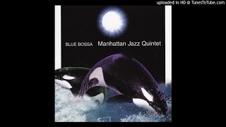 Wave, Track #8 from Manhattan Jazz Quintet's Blue Bossa CD.