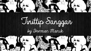 Download Tinitip Sanggar - Dorman Manik | Lirik Lagu Batak | Sigulempong Mp3