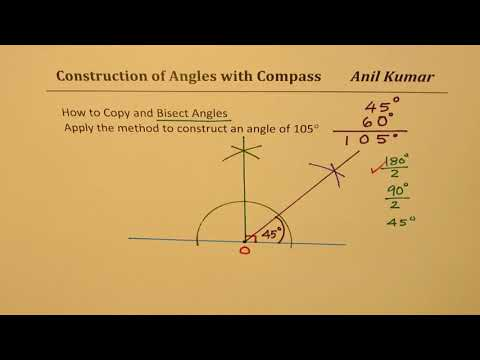 How to Bisect and Copy angles with Compass to Construct 105 degrees