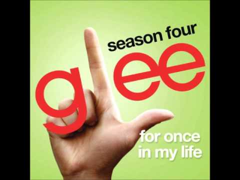 Glee - For Once In My Life (DOWNLOAD MP3 + LYRICS)
