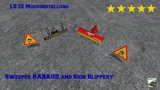 "[""LS 15"", ""ls 15"", ""Ls 15"", ""ls"", ""LS"", ""Ls"", ""15"", ""Landwirtschafts Simulator 15"", ""Landwirtschafts Simulator"", ""Modvorstellung"", ""Mod"", ""Vorstellung"", ""Sweeper"", ""RABAUD"", ""Rabaud"", ""and"", ""Slippery"", ""Sign"", ""Sweeper RABAUD and Sign Slippery"", ""LS 15:"