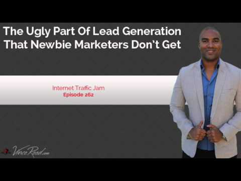 The Ugly Part of Lead Generation That Newbie Marketers Don't Get