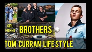 Tom Curran LifeStyle/Girlfriend/Income/House/Brothers/Mother//Father/Kevin Curran/by Cricket Crazy
