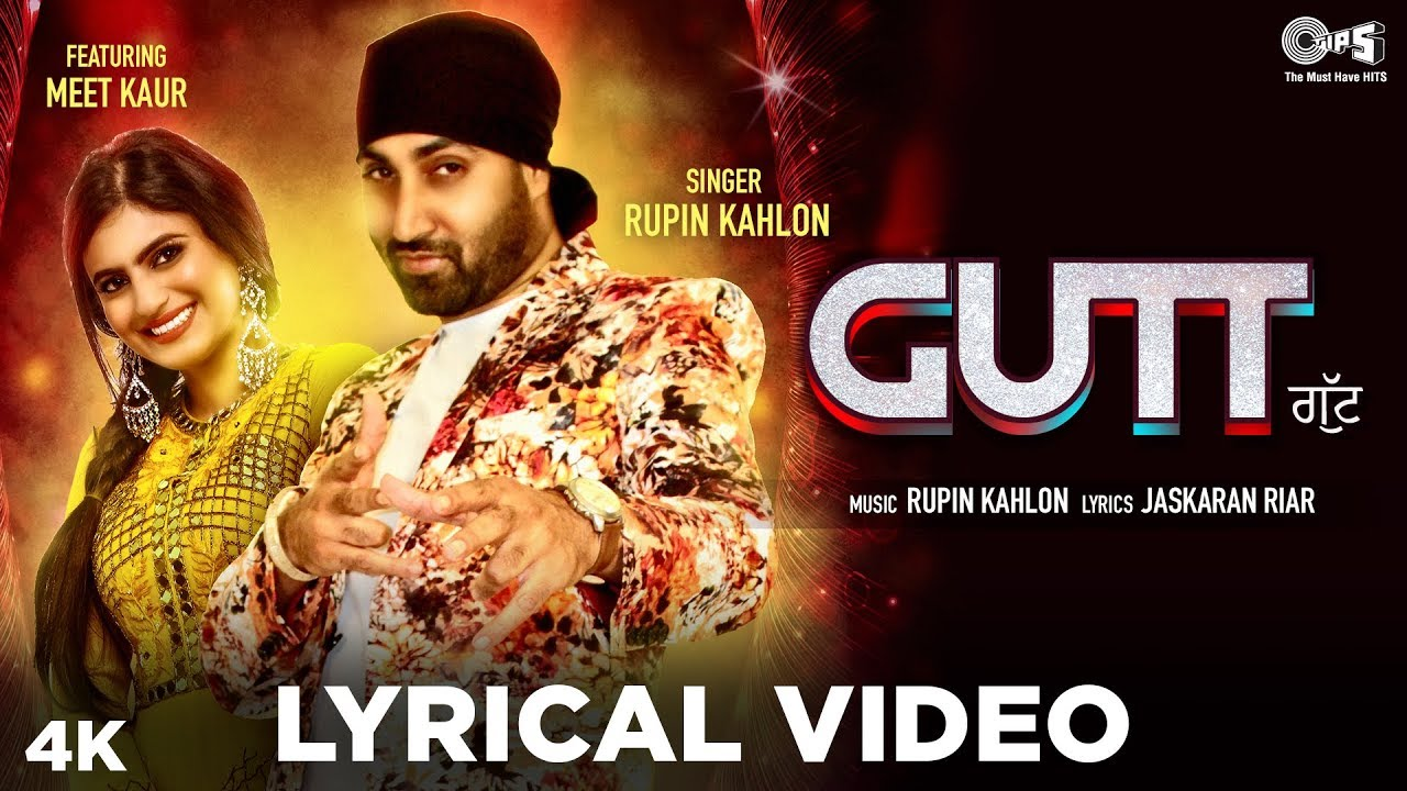 GUTT - Lyrical Video | Rupin Kahlon Ft. Meet Kaur | Jaskaran Riar | New Punjabi Hits