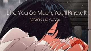 Download Lagu I Like You So Much You'll Know It break up cover by Ysabelle Cuevas (Lyrics) • MelonMilkeu mp3