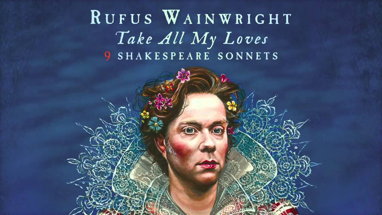 rufus-wainwright-for-shame-sonnet-10-snippet-rufus-wainwright