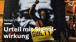 Georg Floyd-Prozess: Urteil mit Signalwirkung