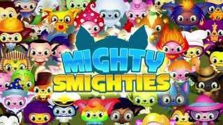 Mighty Smighties