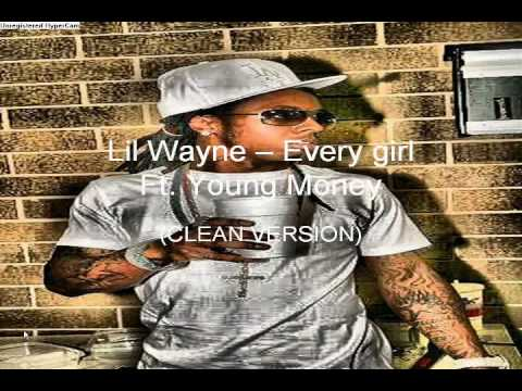 Lil Wayne feat Young Money  Every Girl clean version