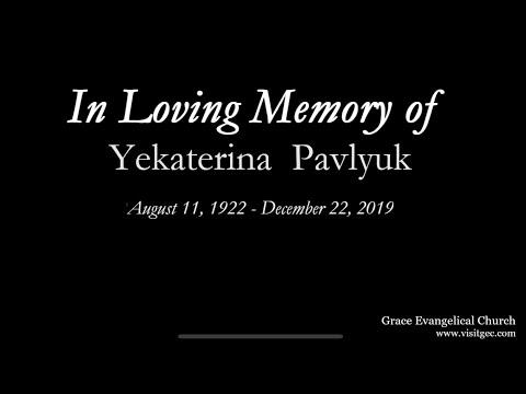 Funeral Service - Monday 12/22/19 - Yekaterina Pavlyuk
