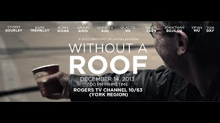 Without A Roof (Homelessness in TORONTO)