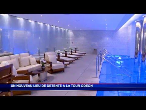 La Tour Odéon s'enrichit d'un nouvel espace bien-être
