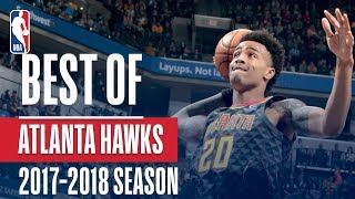 Best of Atlanta Hawks | 2017-2018 NBA Season