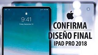 Apple confirma el diseño final de los iPad Pro 2018