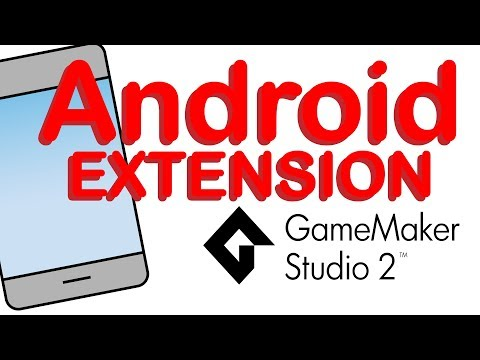 Android Extensions In Gamemaker Studio 2