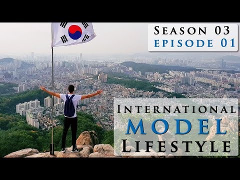 South Korea Travel Vlog (Model Lifestyle S03E01 )