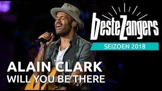Beste Zangers gemist: Alain Clark zingt Will you be there