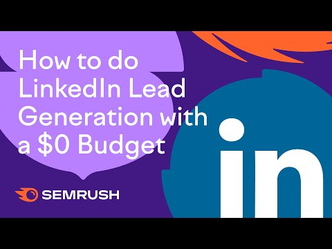 LinkedIn Lead Generation with a $0 Budget