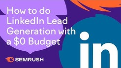 How to do LinkedIn Lead Generation with a $0 Budget