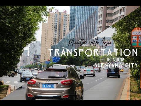 TRANSPORTATION IN CHINA | SHENYANG CITY
