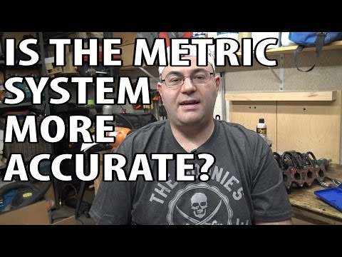 Is The Metric System More Accurate?