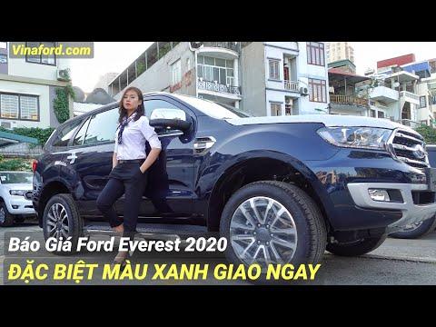 Giá Xe Ford Everest 2020 Mới Nhất | ĐẶC BIỆT MÀU XANH Giao Ngay