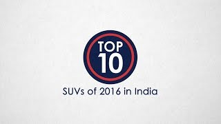 Top 10 SUVs of 2016 In India - NDTV CarAndBike