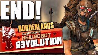 Borderlands - Claptrap's New Robot Revolution! - Part 6 - THE ENDING! Ninja Assassin Claptrap!