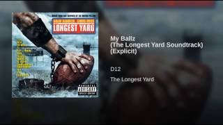 My Ballz (The Longest Yard Soundtrack) (Explicit)