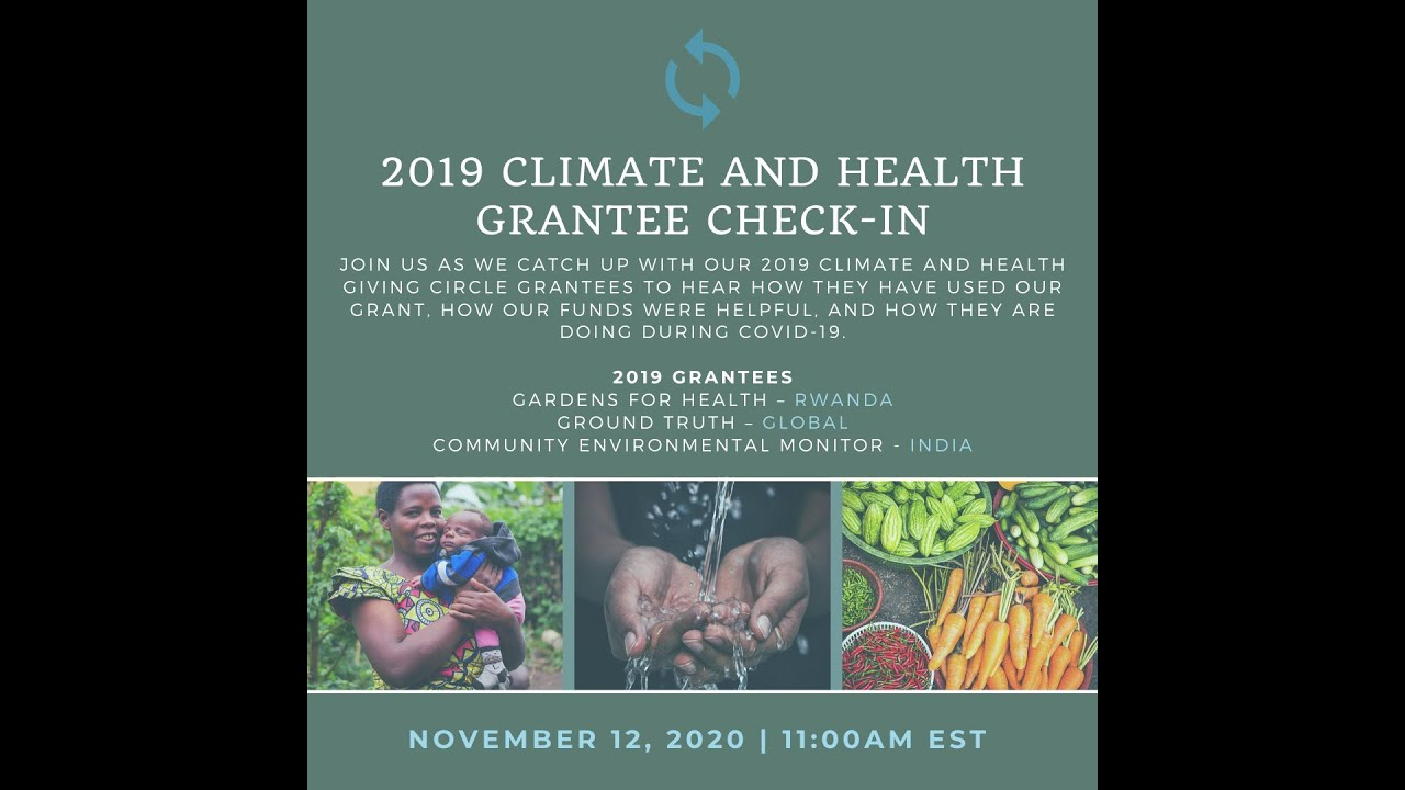 NEID Giving Circle 1 Year Check-In: Climate and Health Grantees