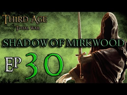 (30) Third Age Total War 3.2 Divide and Conquer: Shadow of Mirkwood: