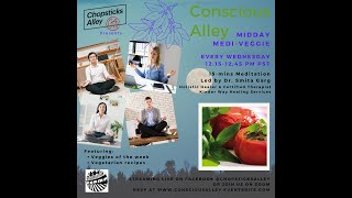 Chopsticks Alley Presents: Conscious Alley - Medi-Veggie Full Moon Meditation