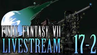 FINAL FANTASY VII - Livestream 17 [German/Deutsch] | LET'S PLAY