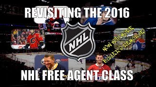 Revisiting the 2016 NHL Free Agent Class
