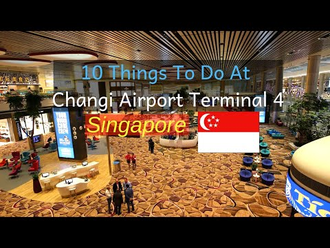 10 Things To Do At Changi Airport Terminal 4 Singapore