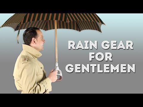 Rain Gear for Gentlemen Gentleman's Gazette