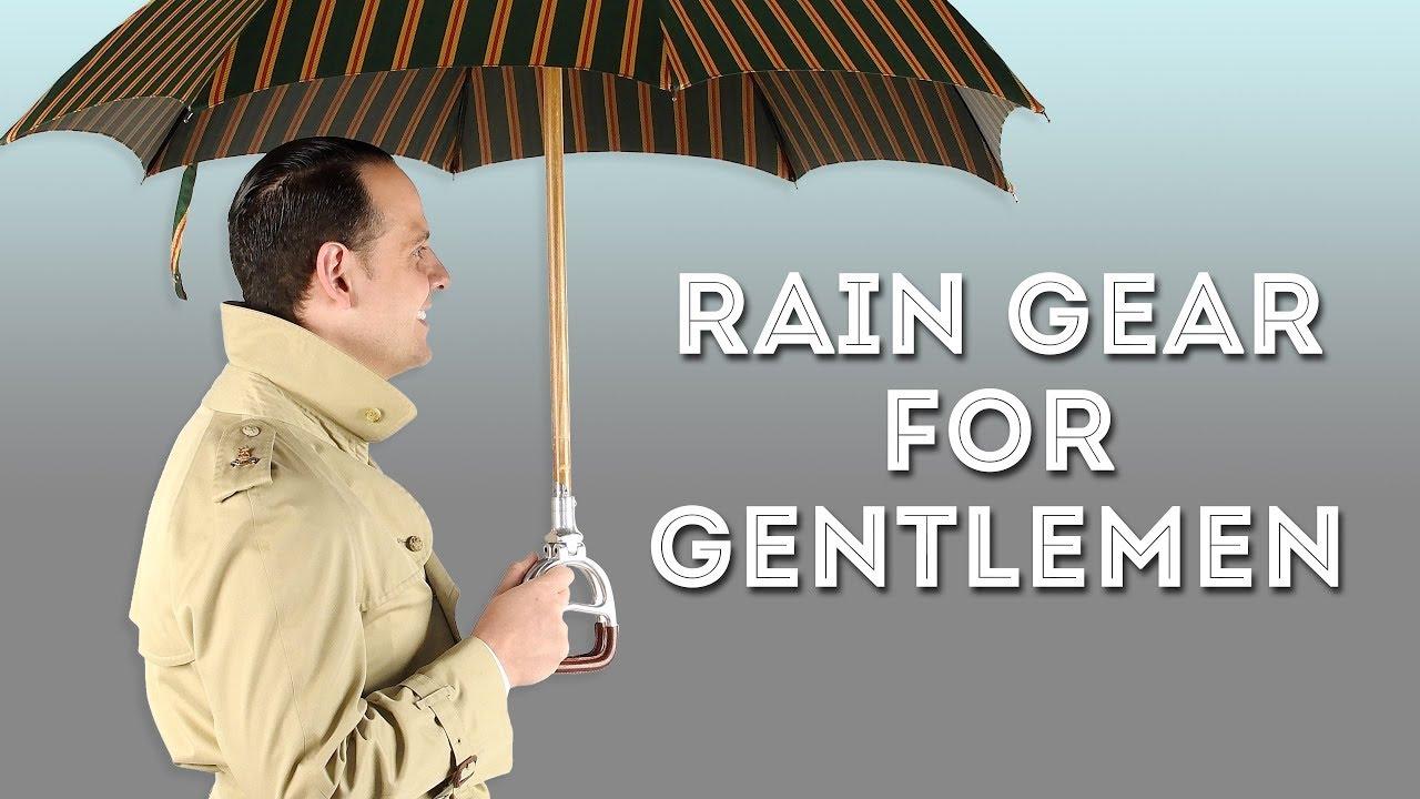 Rain Gear for Gentlemen - Gentleman's Gazette 4