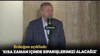 """Cumhurbaşkan Erdoğan'dan S-400 Açıklaması: """"Kısa Zamanda Alacağız"""""""
