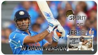 SPIRIT OF JERSEY IN DHONI VERSION NANI JERSEY