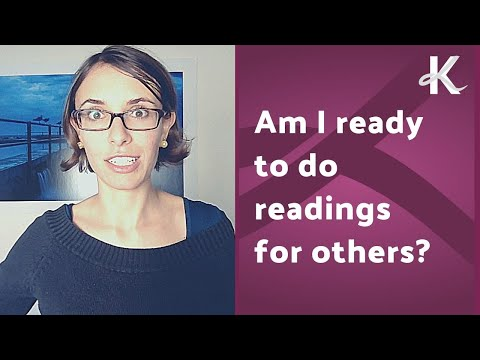 Am I Ready To Do Readings For Others?