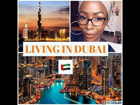 MOVING TO DUBAI? THE REALITIES OF LIVING IN DUBAI UAE.
