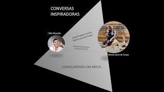 Conversas Inspiradoras com Marta Lúcia